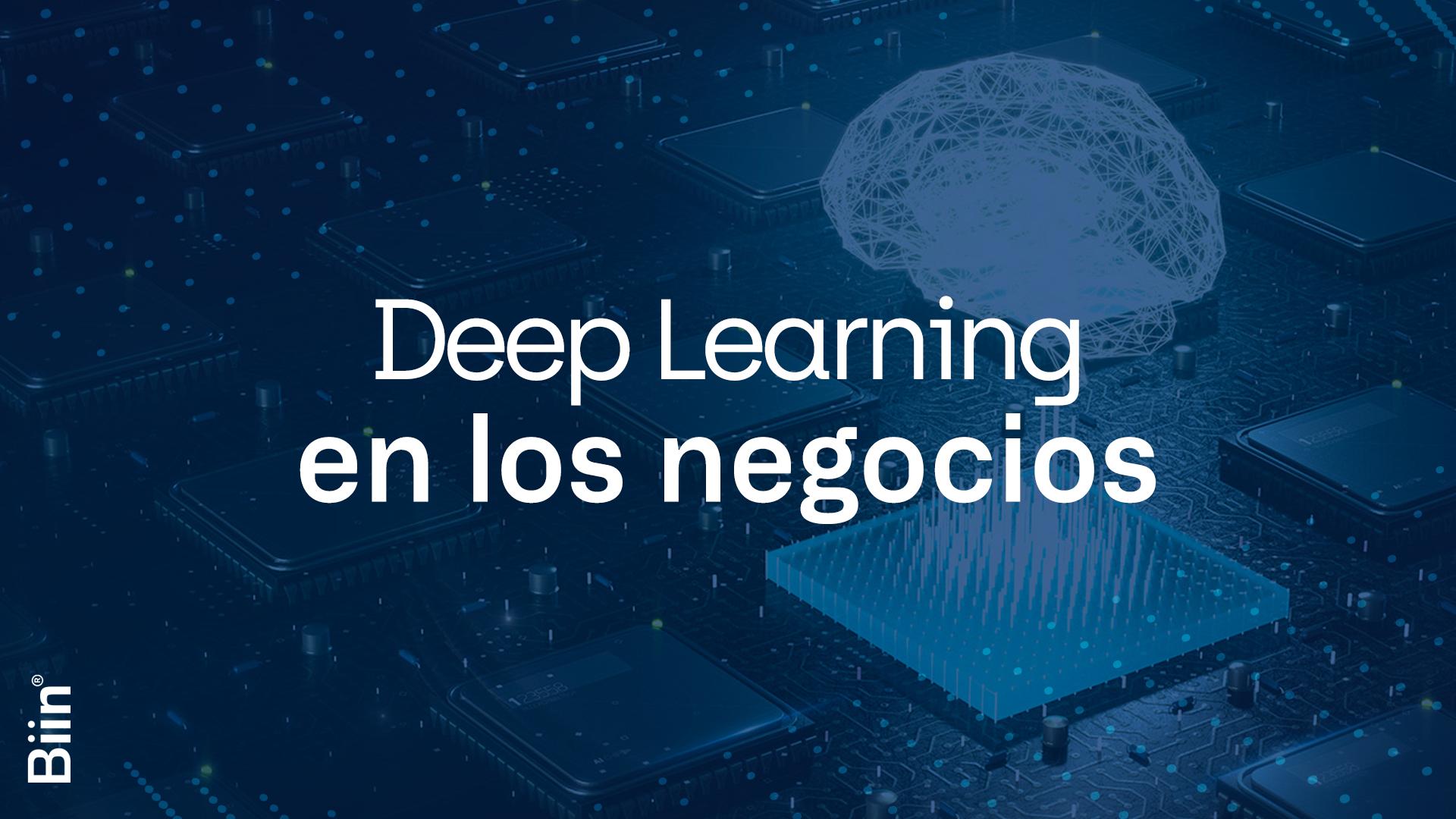 Deep Learning en los negocios